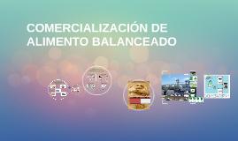 COMERCIALIZACIÓN DE ALIMENTO BALANCEADO