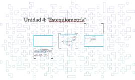"""Unidad 4: """"Estequiometría"""""""
