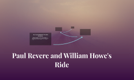 Paul Revere and William Howe's Ride