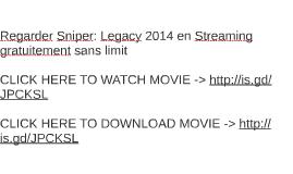 Regarder Sniper: Legacy 2014 en Streaming gratuitement sans