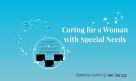 Caring for a Woman with Special Needs