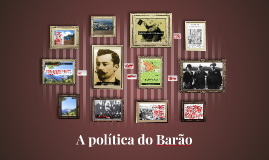 A política do Barão