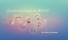 ¿Como era el pais de jesus?