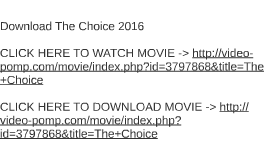 Download The Choice 2016