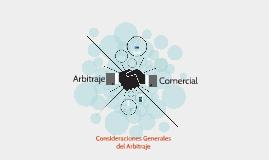 Consideraciones Generales del Arbitraje