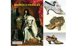 BARROCO FRANCÊS DO SÉCULO XVII