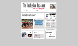 The Inclusive Teacher