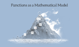 Functions as a Mathematical Model