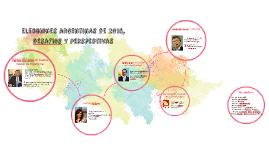 Elecciones argentinas de 2015, desafios y perspectivas