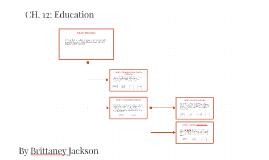 CH. 12: Education