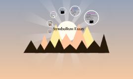 Symbolism Essay