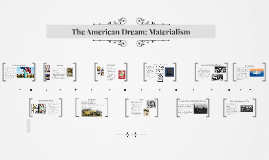 The American Dream: Materialism