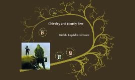 Chivalry and Courtly Love (SBL-1)