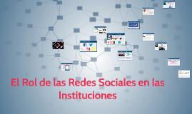 El Rol de las Redes Sociales en las Instituciones