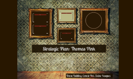 Strategic Plan: Thomas Pink