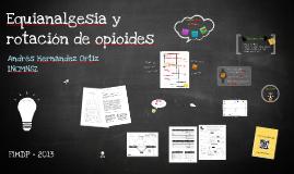 Equianalgesia y rotación de opioides