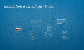 inondation à Laval-sur-le-lac