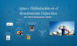 Agua e Hidratación en el Rendimiento Deportivo