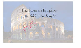 Section 1 - The Roman Empire