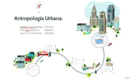 Antropología Urbana.
