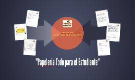 """""""Papeleria Todo para el Estudiante"""""""