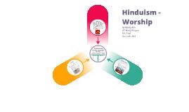 Hinduism - Worship