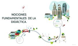 NOCIONES FUNDAMENTALES  DE LA DIDÁCTICA.