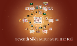 Seventh Sikh Guru: Guru Har Rai