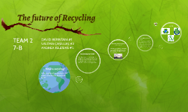The future of Recycing