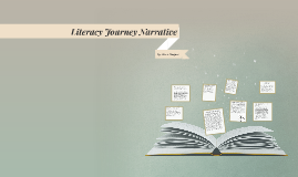 Literacy Journey Narrative