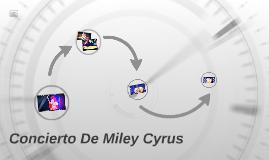 Concierto De Miley Cyrus