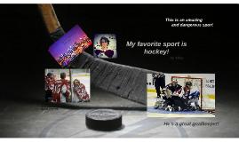 Copy of Copy of My favorite sport is hockey