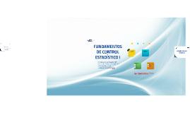 Copy of FUNDAMENTOS DE CONTROL ESTADÍSTICO I