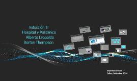 Copy of Inducción TI Hospital y Policlínico