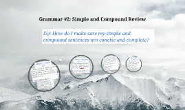 Grammar: Simple and Compound Review