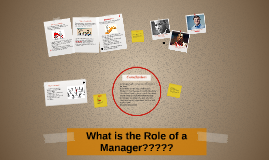 What is the role of a manager?????