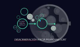 DISACRMINACION HACIA PERSONAS LGBT
