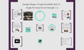 Greater Boston Project Portfolio Term 2