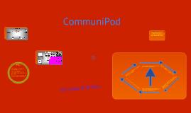 The Communi-Pod