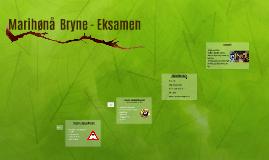 Marihønå  Bryne - Eksamen