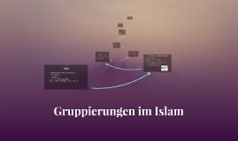 Copy of Gruppierungen im Islam