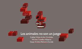Los animales no son un juego