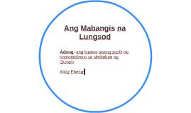 Ang Mabangis na Lungsod