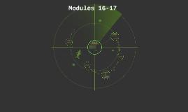 Modules 16-17 (Pics)
