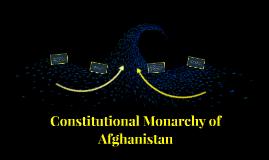 Constitutional Monarchy of Afhganistan