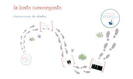 la lente convergente