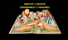 Copy of CUENTOS Y RELATOS TRADICIONALES Y POPULARES.