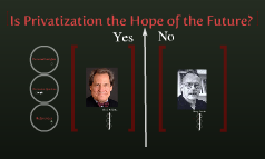 Is Privatization the Hope of the Future?