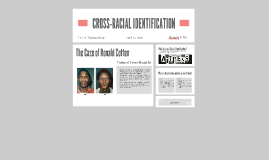 CROSS-RACIAL IDENTIFICATION