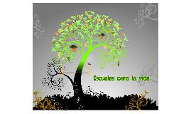 Copy of Escuelas para la vida 01